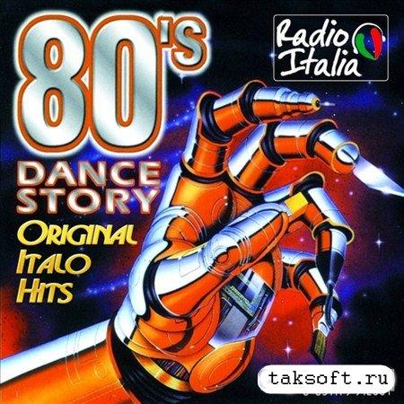 80's Dance Story Original Italo Hits (2010)