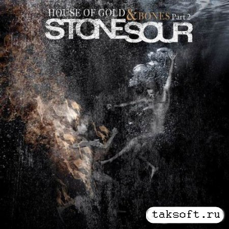 Stone Sour - House Of Gold & Bones: Part 2 (Japanese Edition) (2013)