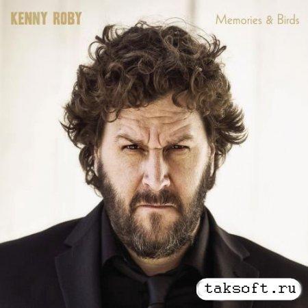 Kenny Roby - Memories & Birds (2013)