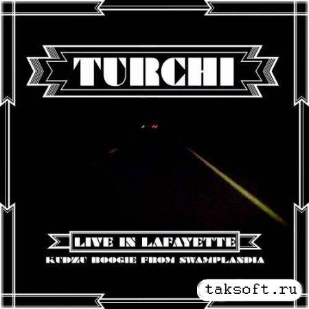 Turchi - Live In Lafayette (2013)
