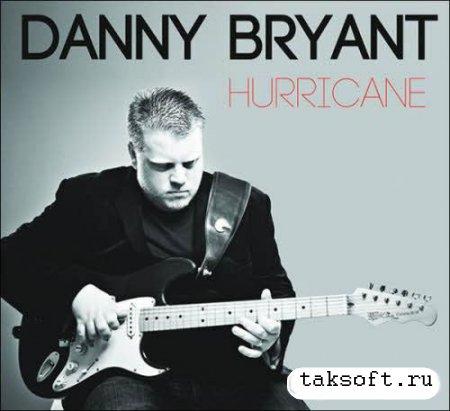 Danny Bryant - Hurricane (2013)
