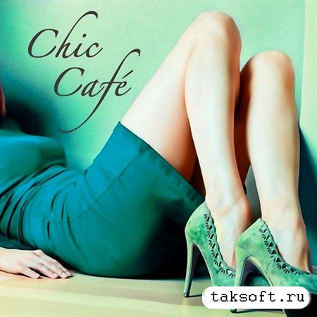Chic Cafe (2013)