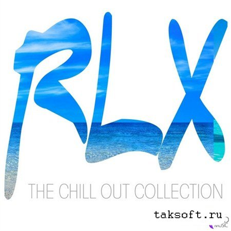 RLX The Chill Out Collection (2013)