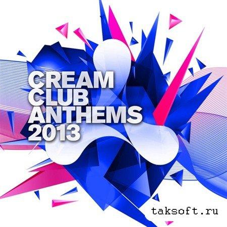 Cream Club Anthems (2013)