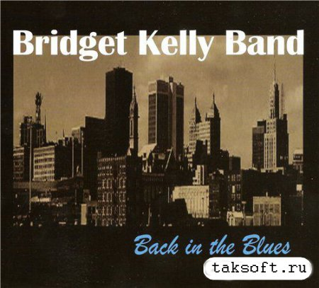 Bridget Kelly Band - Back in the Blues (2013)