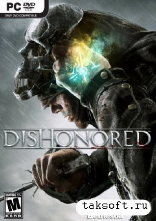 Dishonored v1.3 + 2 DLC (2012/Rus/Eng/PC) Repack от R.G. Games