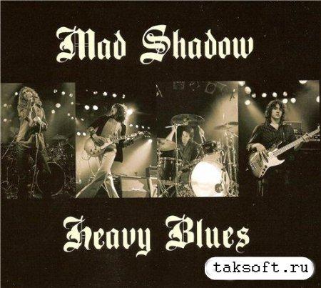 Mad Shadow - Heavy Blues (2013)