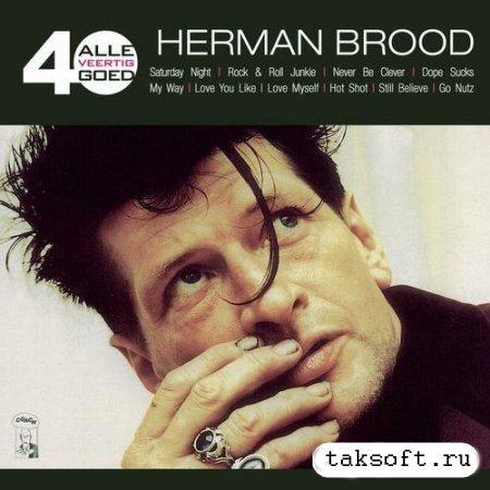 Herman Brood - Alle 40 Goed (2013)