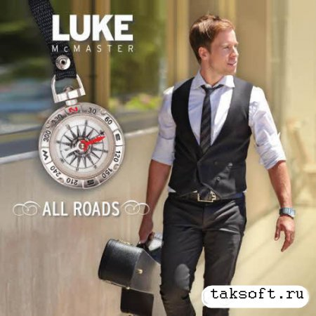 Luke McMaster - All Roads (2013)