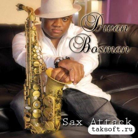 Dwan Bosman - Sax Attack (2013)